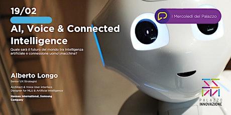 AI, Voice & Connected Intelligence biglietti