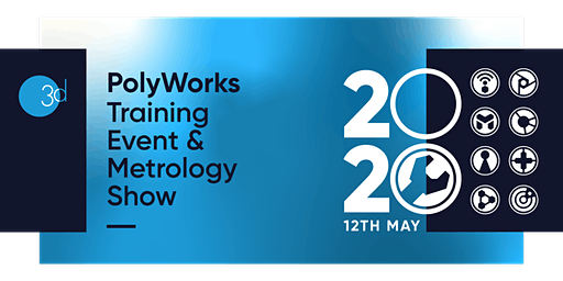 PolyWorks 2020 Update Training Event & Metrology Show
