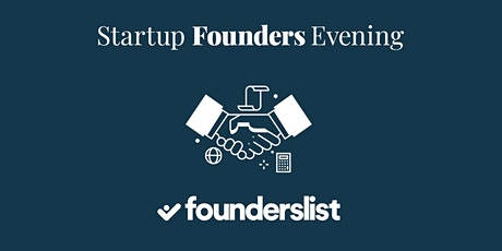 Startup Founders Evening tickets