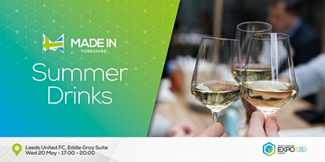 Made in Yorkshire Pre Expo Summer Drinks tickets