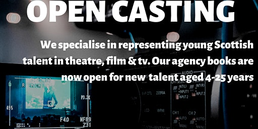 AGENCY OPEN CASTING- YOUNG PERFORMERS IN SCOTLAND