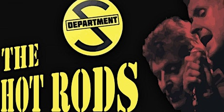 The Hot Rods + Department S tickets