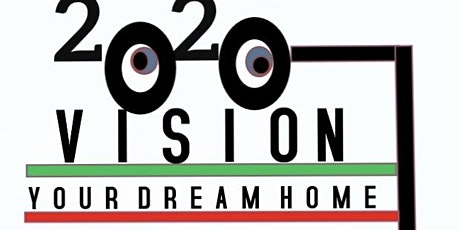 2020 VISION- HOMEBUYING SEMINAR tickets