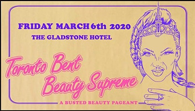 BENT BEAUTY SUPREME 2020 - A Busted Beauty Pageant  tickets