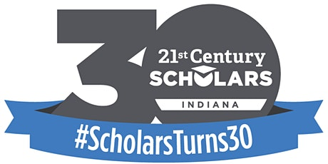 21st Century Scholars 30th Anniversary Celebration tickets