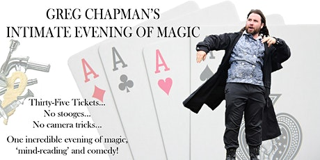 Greg Chapman's Intimate Evening Of Magic - Norfolk Performance tickets