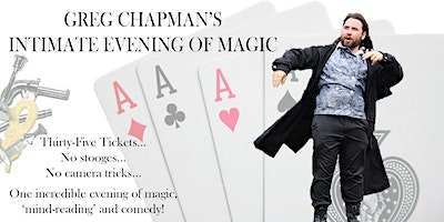 Greg Chapman's Intimate Evening Of Magic - Norfolk Performance