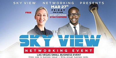 "THE SKY VIEW NETWORKING EVENT ""Your Network Is Your Net Worth"" 8"