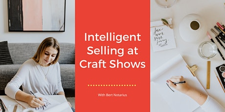 Intelligent Selling at Craft Shows tickets
