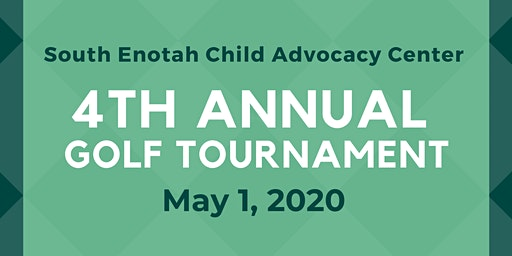 South Enotah Child Advocacy Center's 4th Annual Charity Golf Tournament