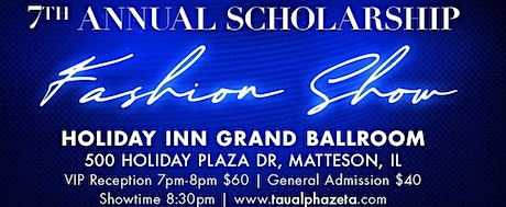 Finer to Infinity 7th Annual Scholarship Fashion Show tickets