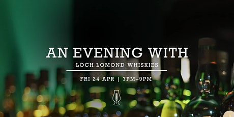 Tasting Event :: An Evening with Loch Lomond tickets