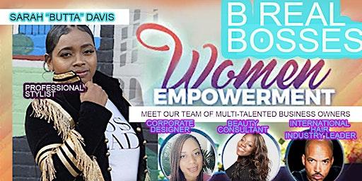 B Real Bosses Women Empowerment Workshops