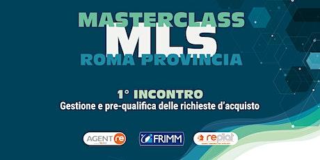 Masterclass MLS Roma Provincia - Area 2  biglietti