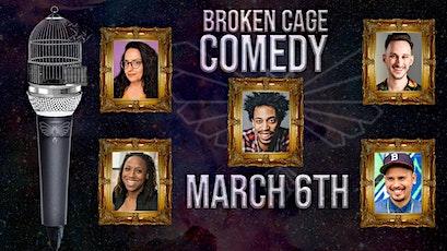 Broken Cage Gallery Comedy Night tickets