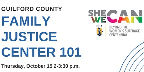 Guilford County Family Justice Center 101 tickets