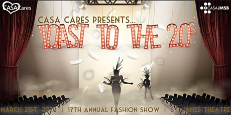 CASA Cares 17th Annual Fashion Show: Toast to The 20's tickets