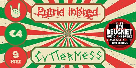 Putrid Inbred & Cuttermess tickets