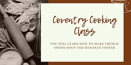 Coventry Cooking Class-Soup & Dessert tickets