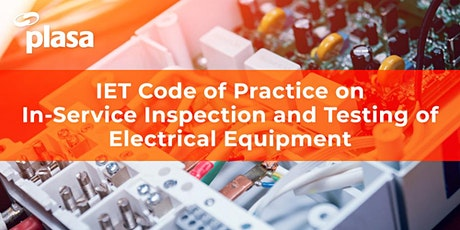 IET Code of Practice on in-Service Inspection and Testing of Electrical Equipment tickets