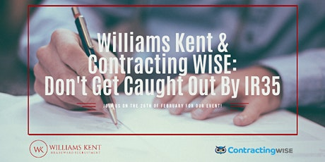 Williams Kent & Contracting WISE: Don't Get Caught Out By IR35 tickets