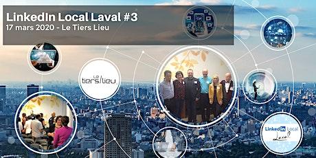 #LinkedInLocalLaval 3e édition tickets