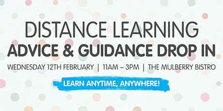 Distance Learning - Advice and Guidance Drop In tickets