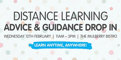 Distance Learning - Advice and Guidance Drop In