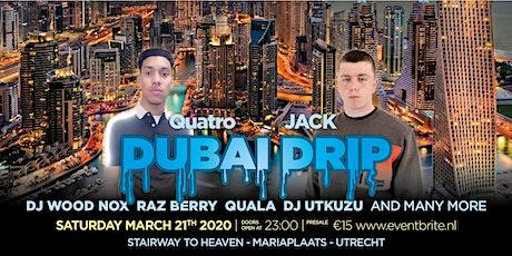 Dubai Drip tickets