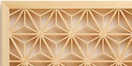 Intro to Kumiko Wood Working (Rescheduled) tickets