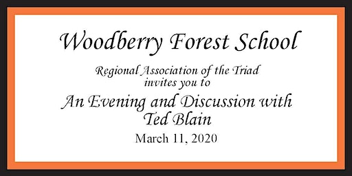 Woodberry Triad Association - An Evening with Ted Blain