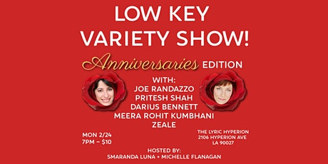 Low Key Variety Show: Anniversaries Edition! tickets