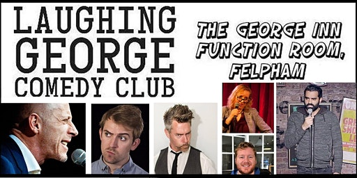Laughing George Comedy Club 6th March 2020