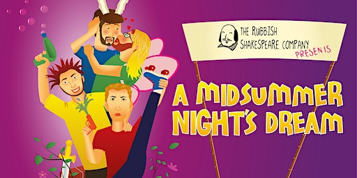 Rubbish Shakespeare: A Midsummer Night's Dream