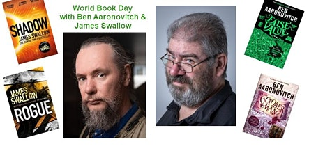Celebrate World Book Day with Ben Aaronovitch & James Swallow tickets