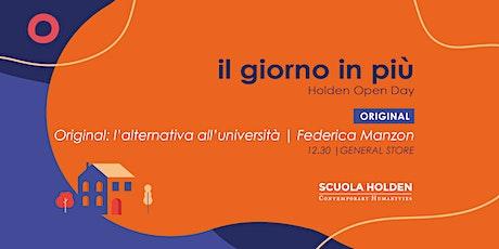 [Rinviato] Holden Open Day   Original: l'alternativa all'università biglietti