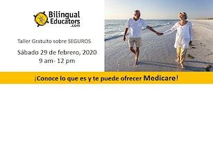 ¡Conoce lo que es y te puede ofrecer Medicare!- TALLER GRATUITO tickets