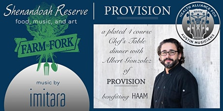 Farm to Fork dinner with Chef Albert Gonzolez for HAAM. Music by IMITARA. tickets