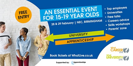 What Career Live? & What University Live? tickets