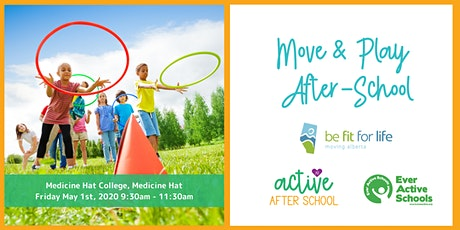 Move & Play After-School Workshop - Medicine Hat tickets