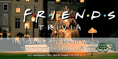 Friends Trivia at The Greene Turtle North Wales