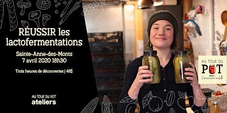 Réussir les LACTOFERMENTATIONS   Sainte-Anne-des-Monts billets