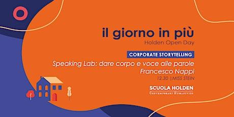 Holden Open Day | Speaking Lab: dare corpo e voce alle parole tickets