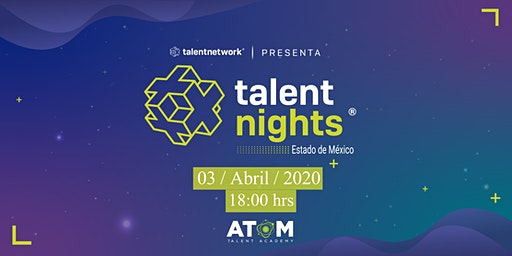 Talent Night Estado de México Abril 2020