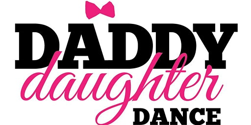 Daddy Daughter Dance - 12th Annual Fundraiser