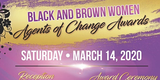 Black and Brown WOMEN Agents of Change VIP Reception and Awards Ceremony