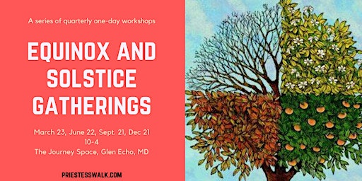 Equinox and Solstice Gatherings