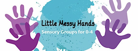 Little Messy Hands - Tasters