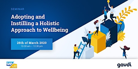 Adopting and Instilling a  Holistic Approach  to Wellbeing tickets