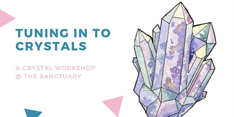 Tuning In To Crystals Workshop tickets